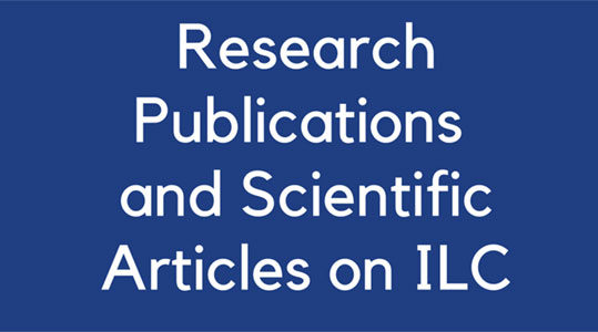 Research and Publications and Scientific Articles on ILC