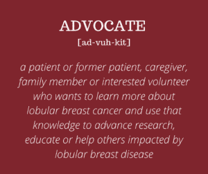 Definition of an advocate for lobular breast cancer